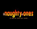 Naughty Ones