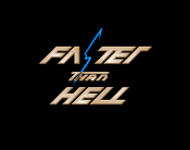 Faster than Hell