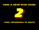 Take a Bath with Tulou 2