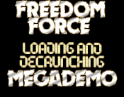 Freedom Force Megademo
