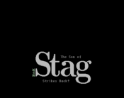 Stag 2 - Son of Stag Strikes Back!
