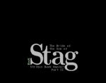 Stag 5 - The Bride of Son of Stag Strikes Back Again! Part II
