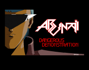 Abunai - Dangerous Demonstration
