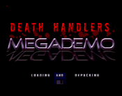 Death Handlers Megademo